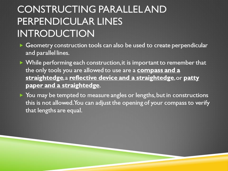 Constructing Parallel and Perpendicular lines Introduction