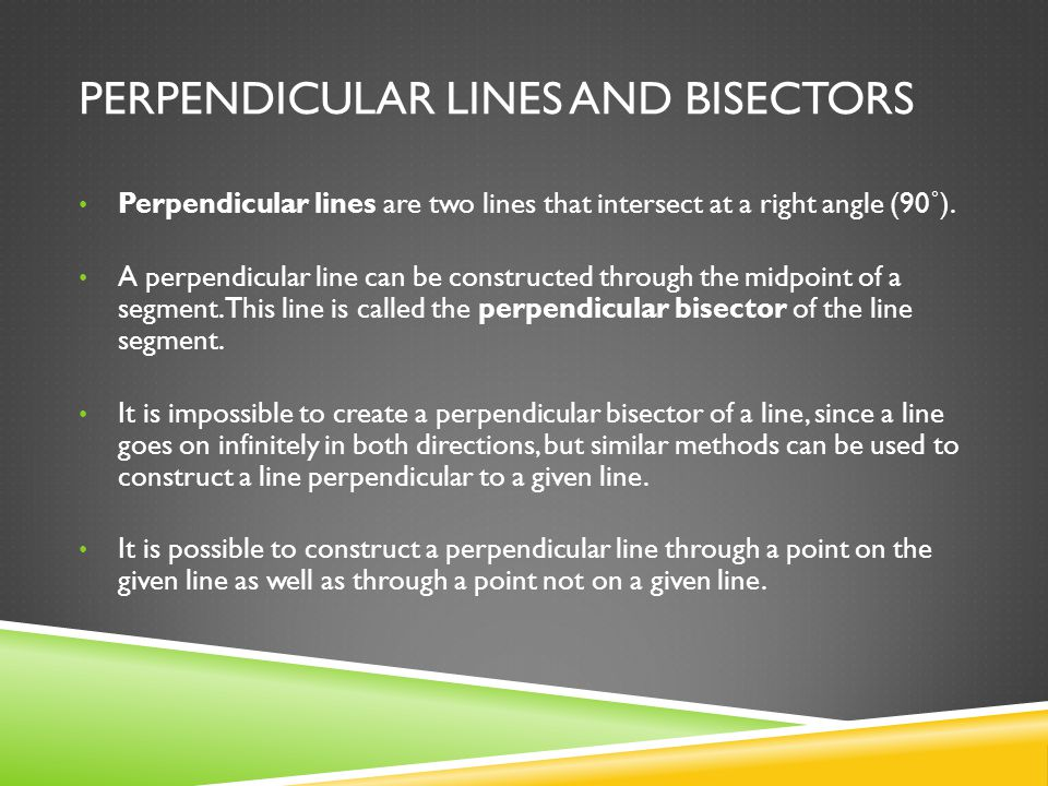 Perpendicular Lines and Bisectors