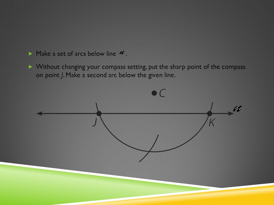 Make a set of arcs below line .
