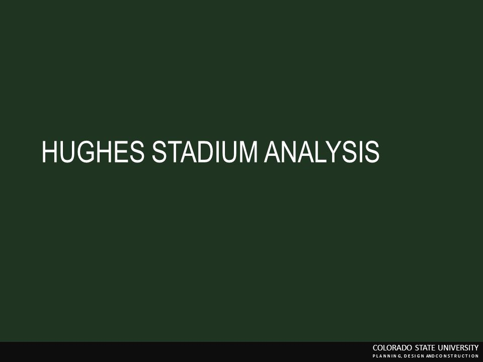 HUGHES STADIUM ANALYSIS