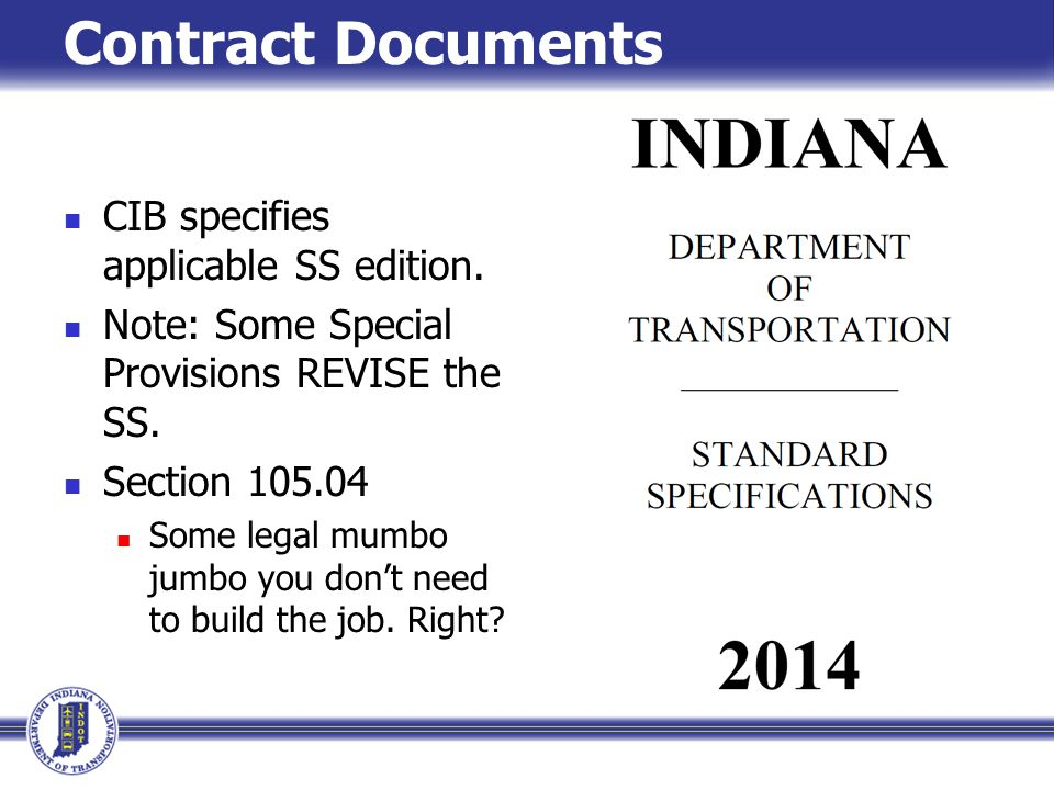 Contract Documents CIB specifies applicable SS edition.