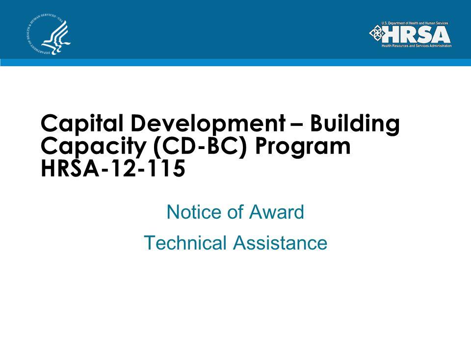 Capital Development – Building Capacity (CD-BC) Program HRSA-12-115