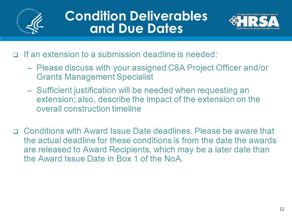 Condition Deliverables and Due Dates