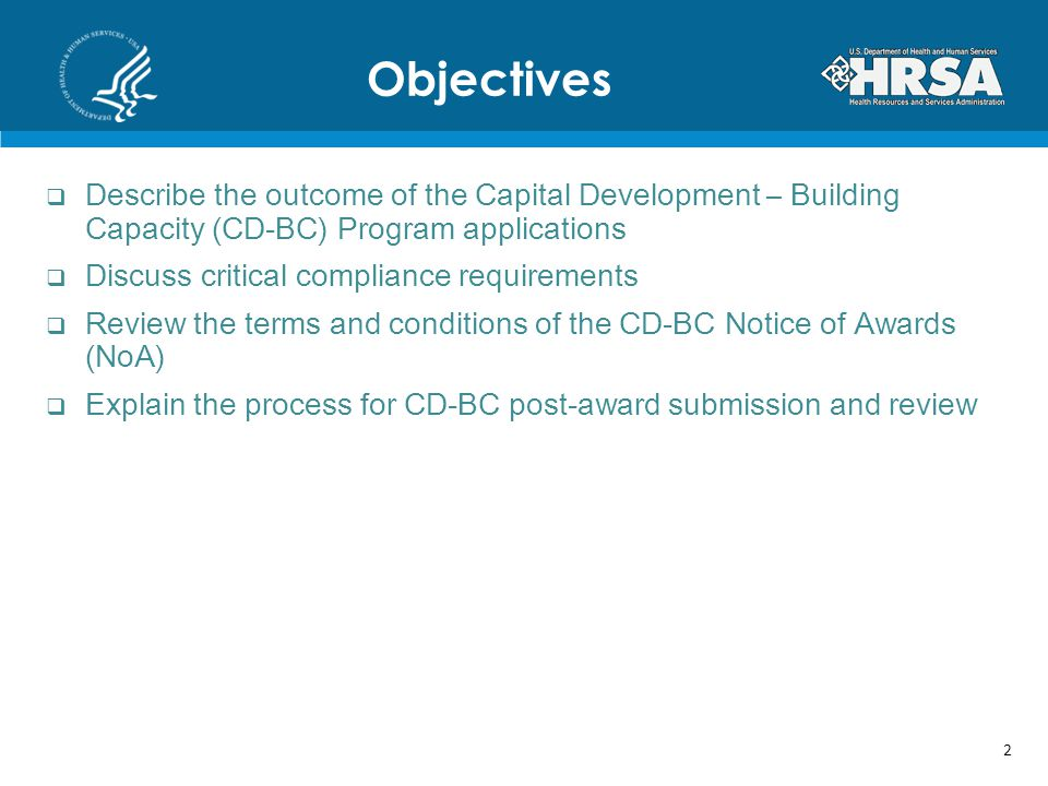 Objectives Describe the outcome of the Capital Development – Building Capacity (CD-BC) Program applications.