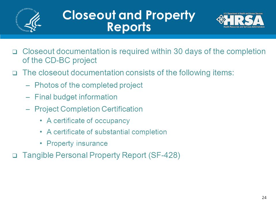 Closeout and Property Reports