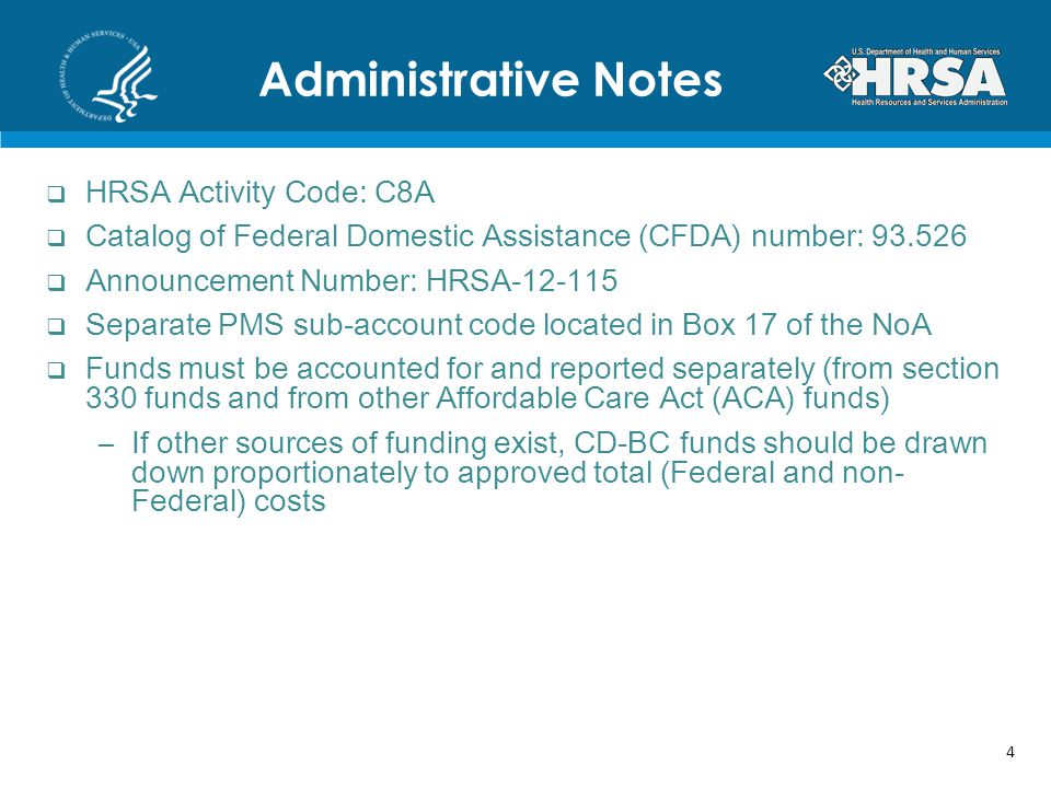 Administrative Notes HRSA Activity Code: C8A