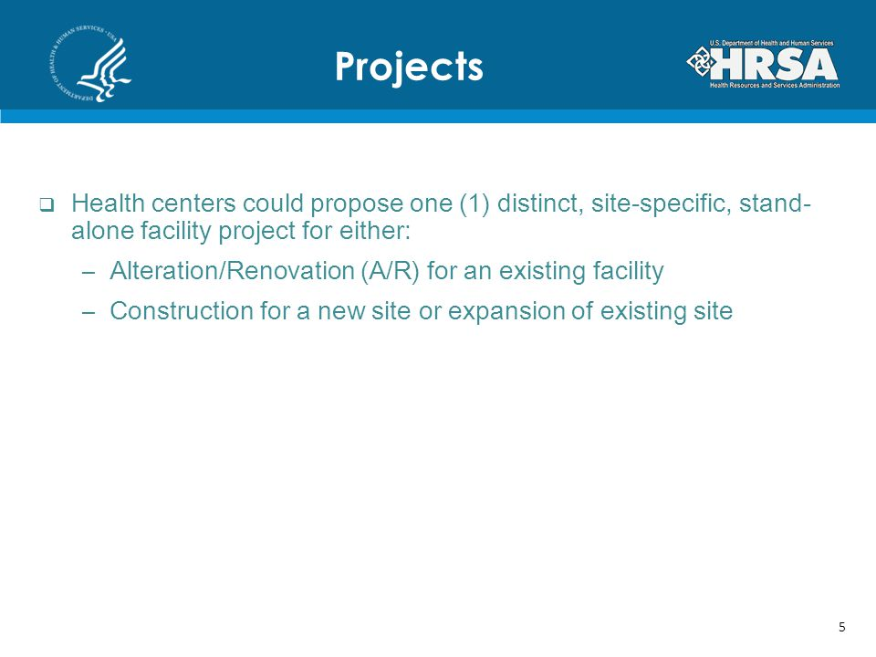 Projects Health centers could propose one (1) distinct, site-specific, stand-alone facility project for either: