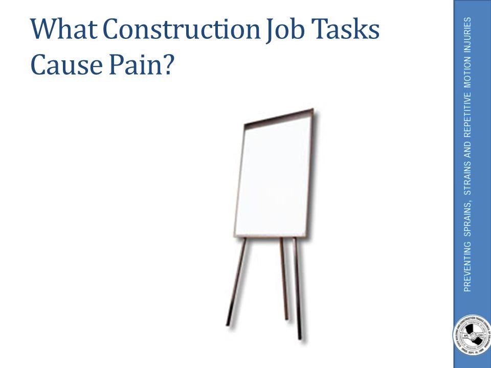 What Construction Job Tasks Cause Pain