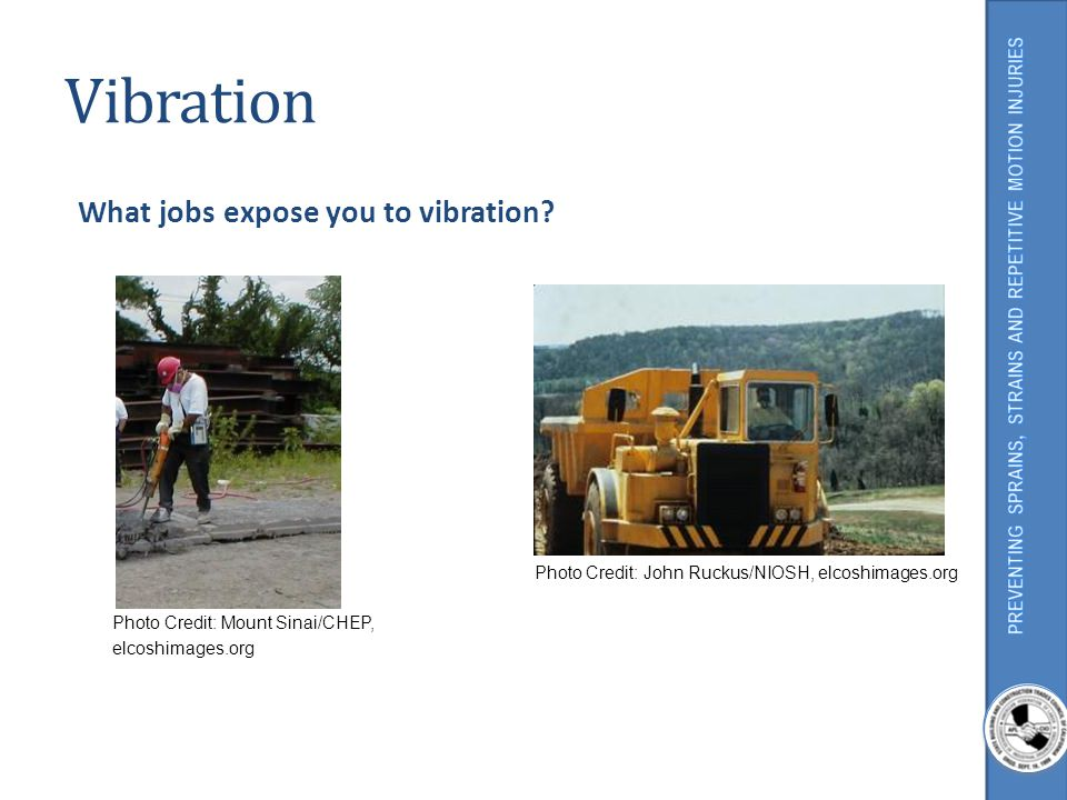 Vibration What jobs expose you to vibration