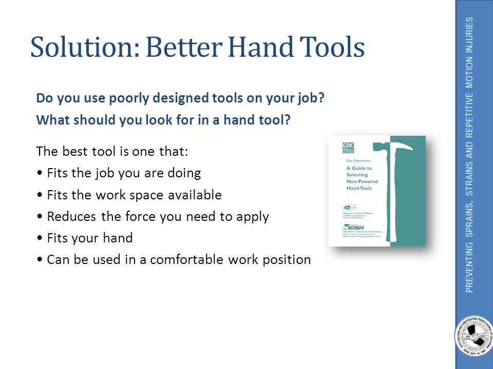 Solution: Better Hand Tools