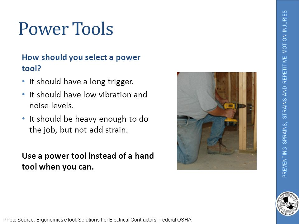 Power Tools How should you select a power tool