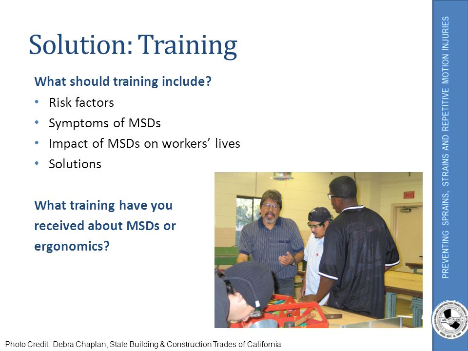 Solution: Training What should training include Risk factors