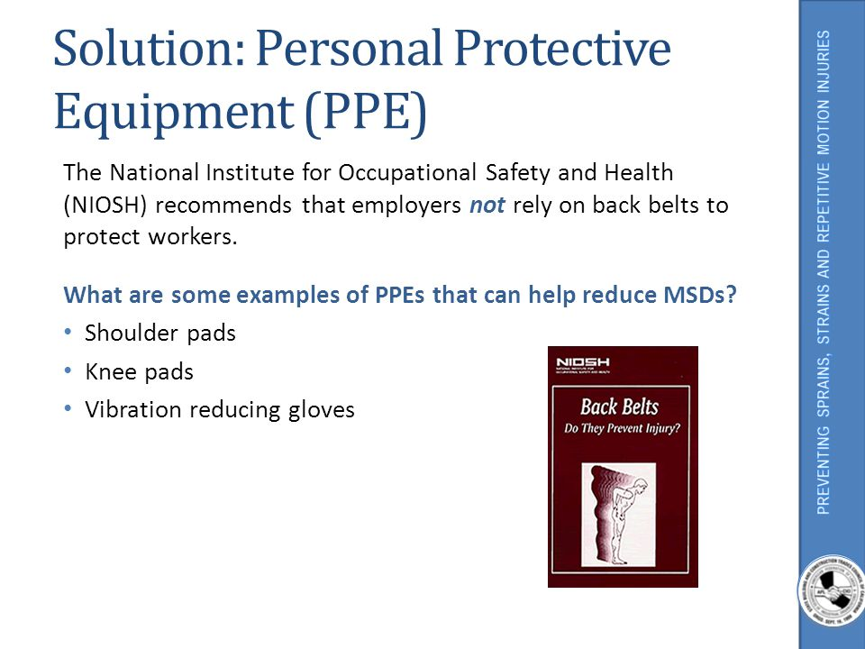 Solution: Personal Protective Equipment (PPE)