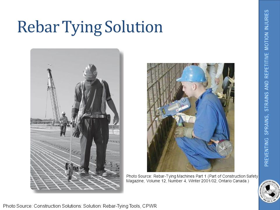 Rebar Tying Solution Risks factors might include: