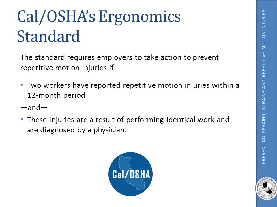 Cal/OSHA's Ergonomics Standard