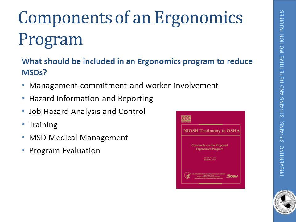 Components of an Ergonomics Program