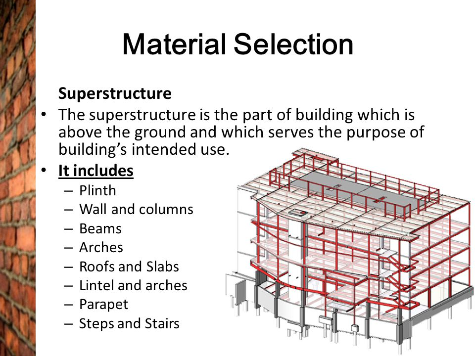 Material Selection Superstructure