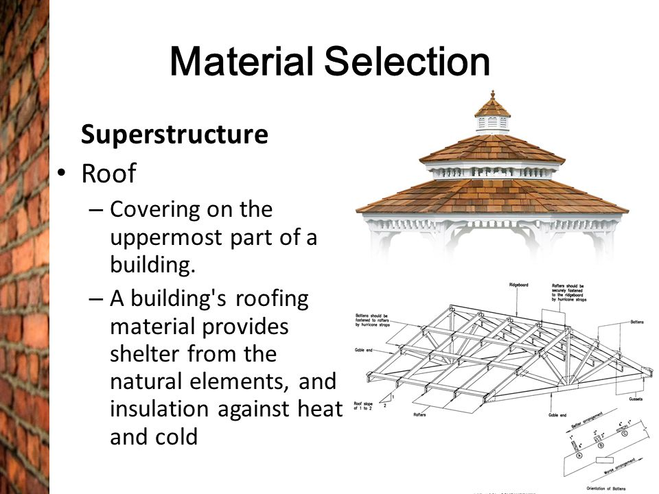 Material Selection Superstructure Roof