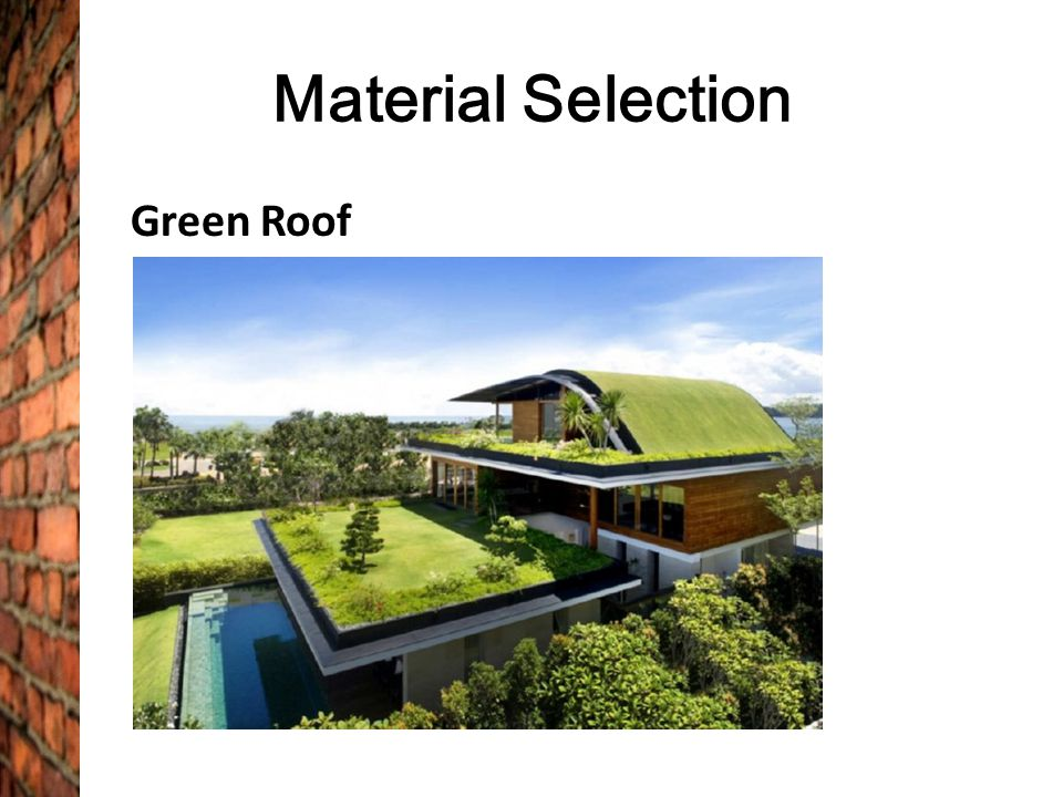 Material Selection Green Roof