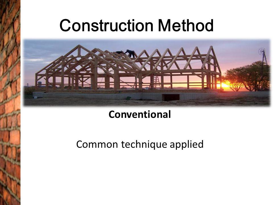 Conventional Common technique applied