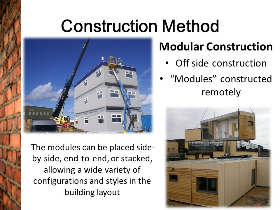 Modules constructed remotely