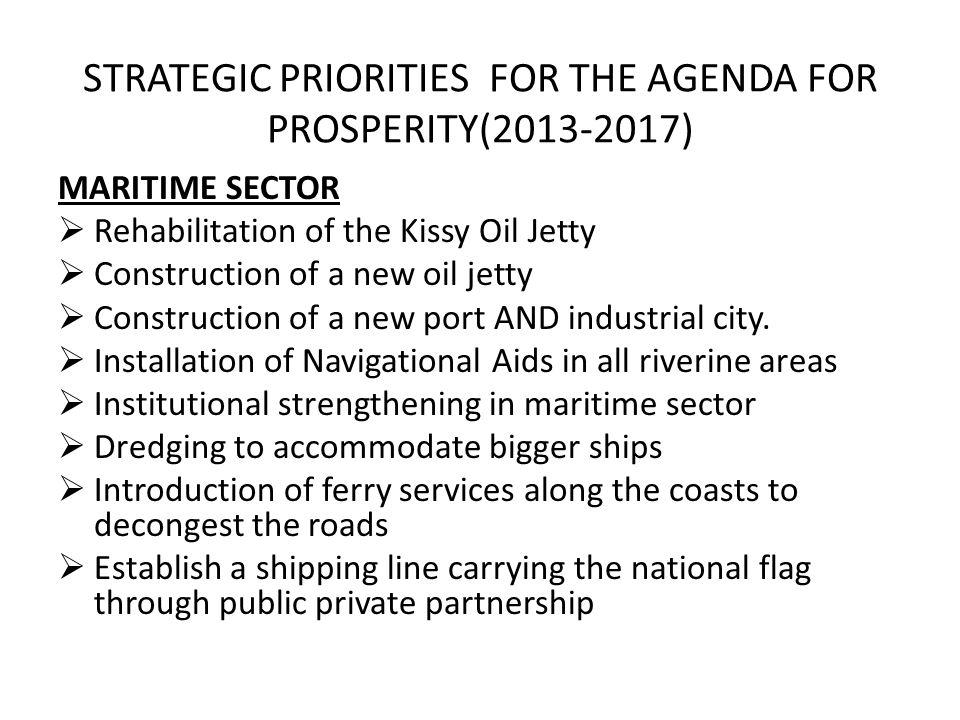 STRATEGIC PRIORITIES FOR THE AGENDA FOR PROSPERITY(2013-2017)