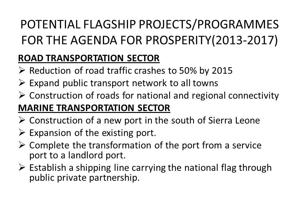 POTENTIAL FLAGSHIP PROJECTS/PROGRAMMES FOR THE AGENDA FOR PROSPERITY(2013-2017)