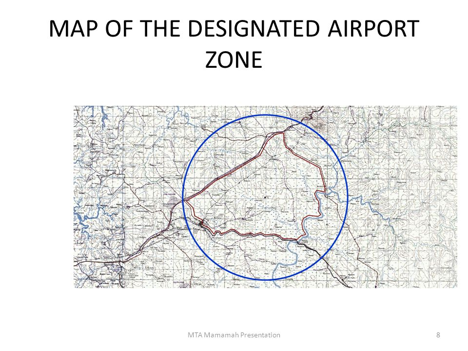 MAP OF THE DESIGNATED AIRPORT ZONE