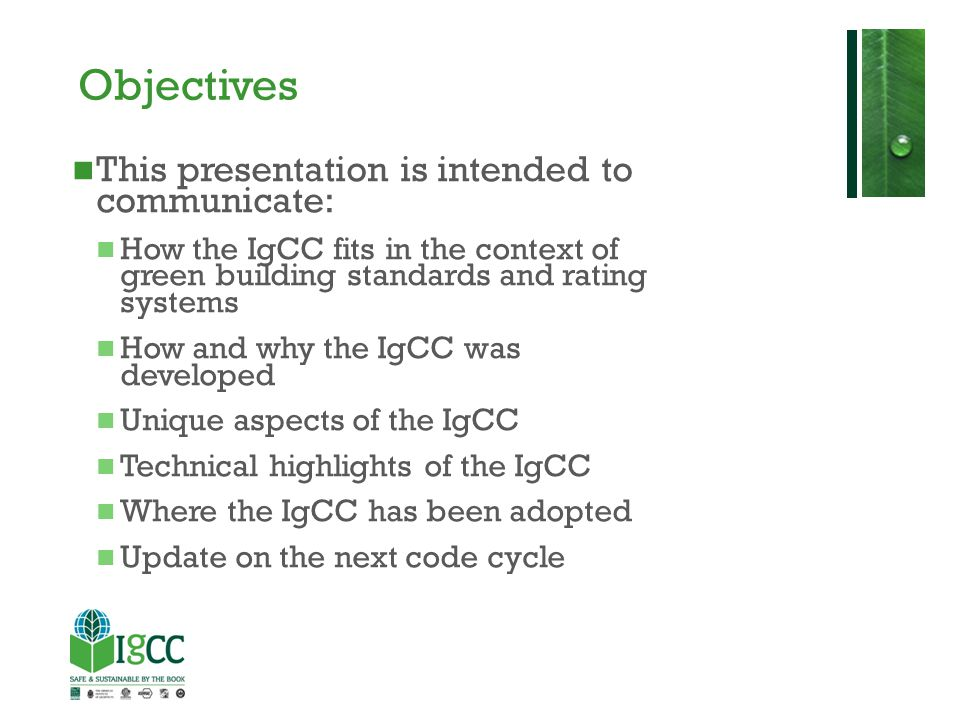 Objectives This presentation is intended to communicate: