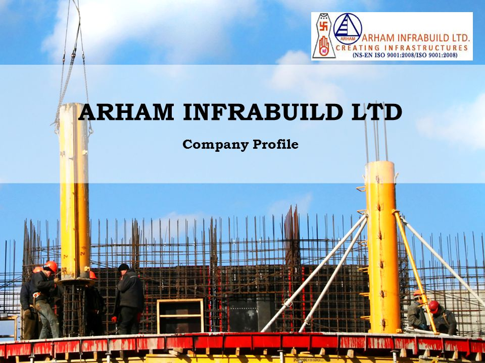 ARHAM INFRABUILD LTD Company Profile