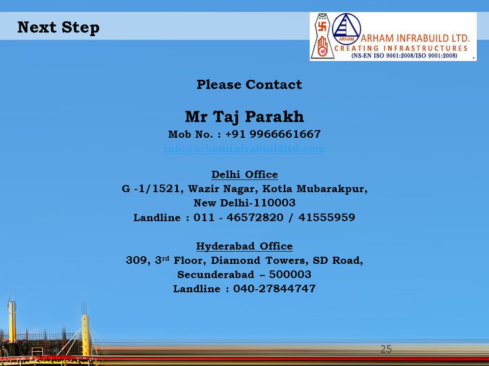 Next Step Mr Taj Parakh Please Contact Mob No. : +91 9966661667