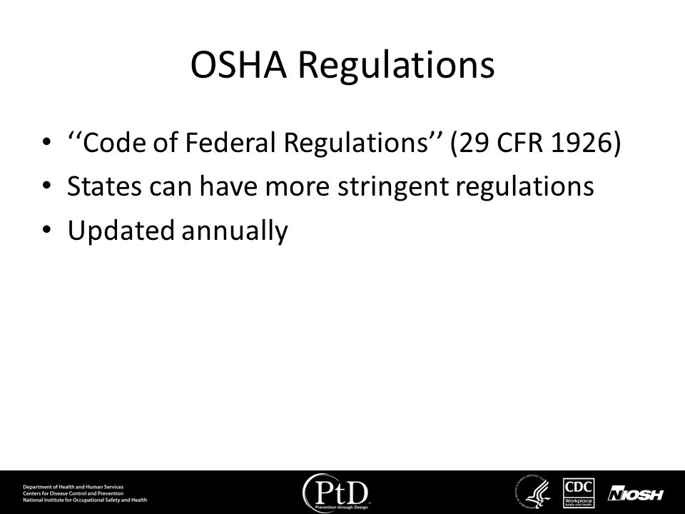 OSHA Regulations ''Code of Federal Regulations'' (29 CFR 1926)