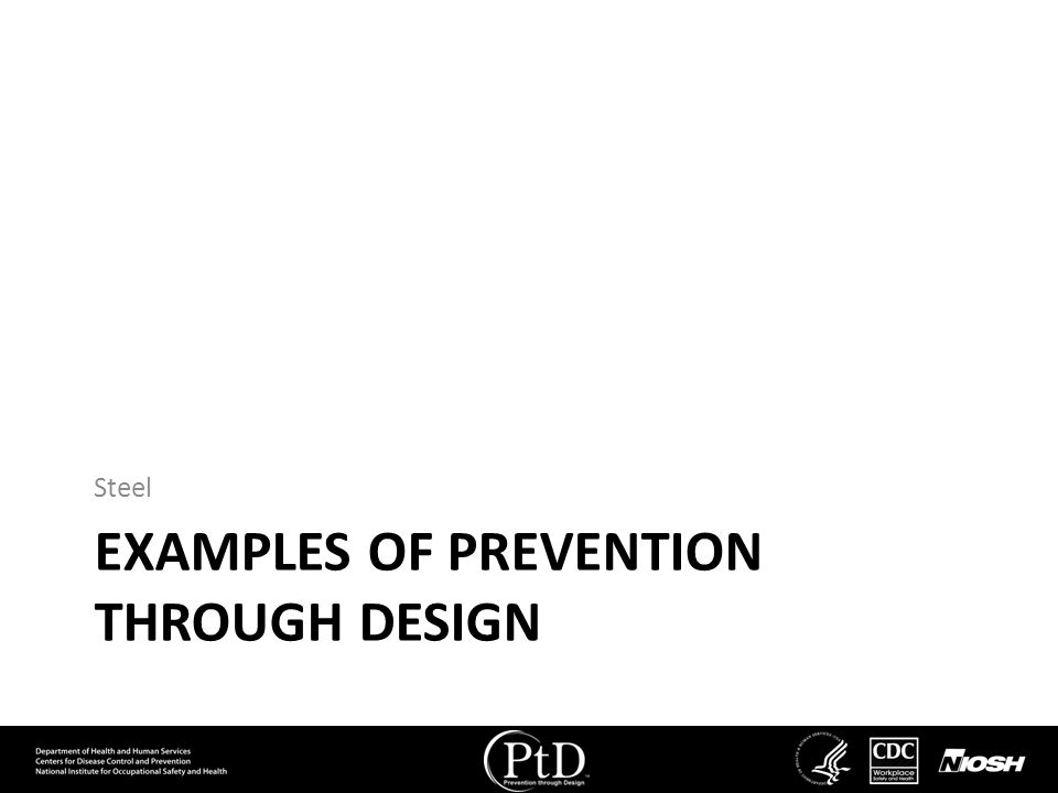 Examples of Prevention through design