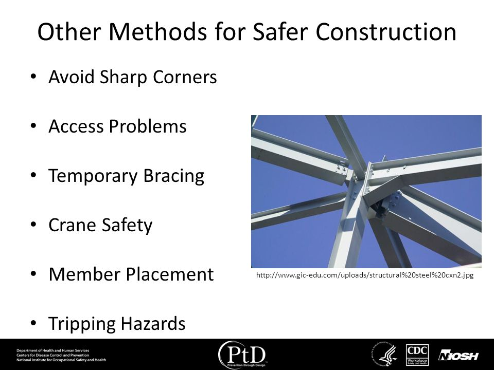 Other Methods for Safer Construction