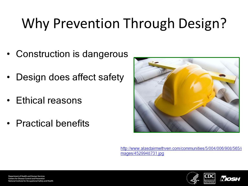 Why Prevention Through Design