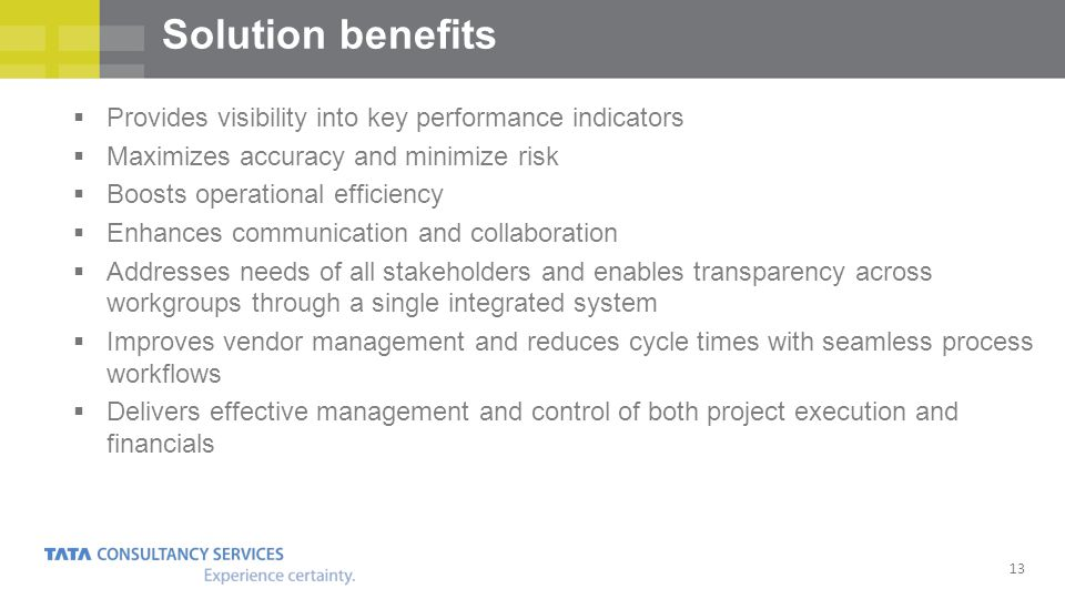 Solution benefits Provides visibility into key performance indicators