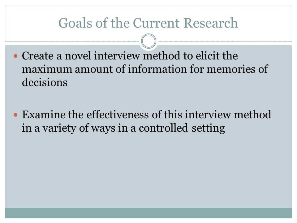 Goals of the Current Research