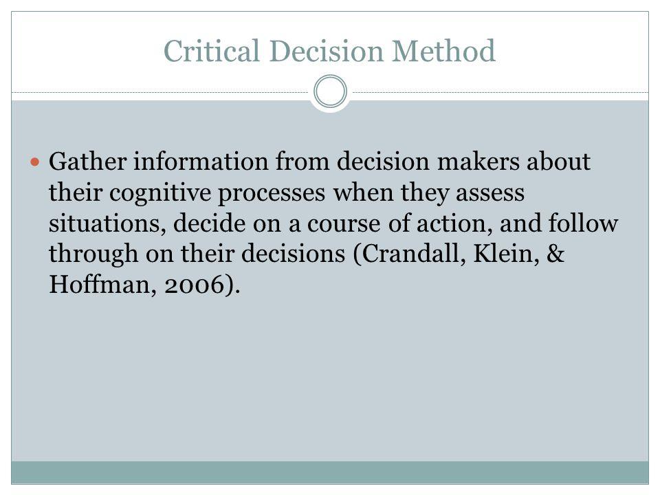 Critical Decision Method