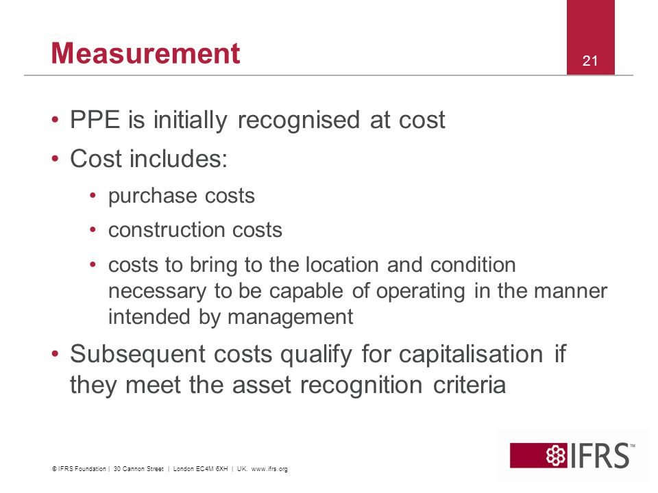 Measurement PPE is initially recognised at cost Cost includes:
