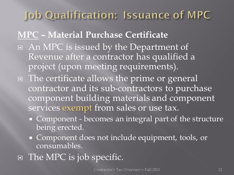 Job Qualification: Issuance of MPC