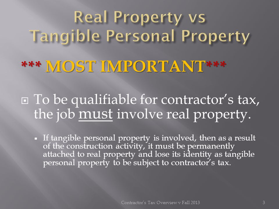 Real Property vs Tangible Personal Property