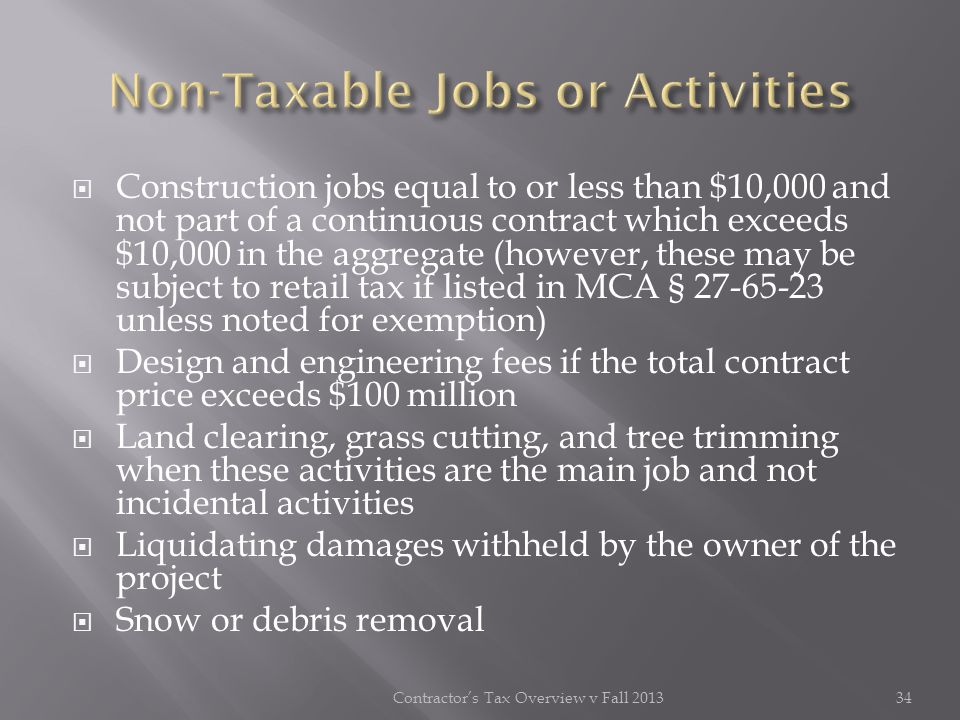 Non-Taxable Jobs or Activities