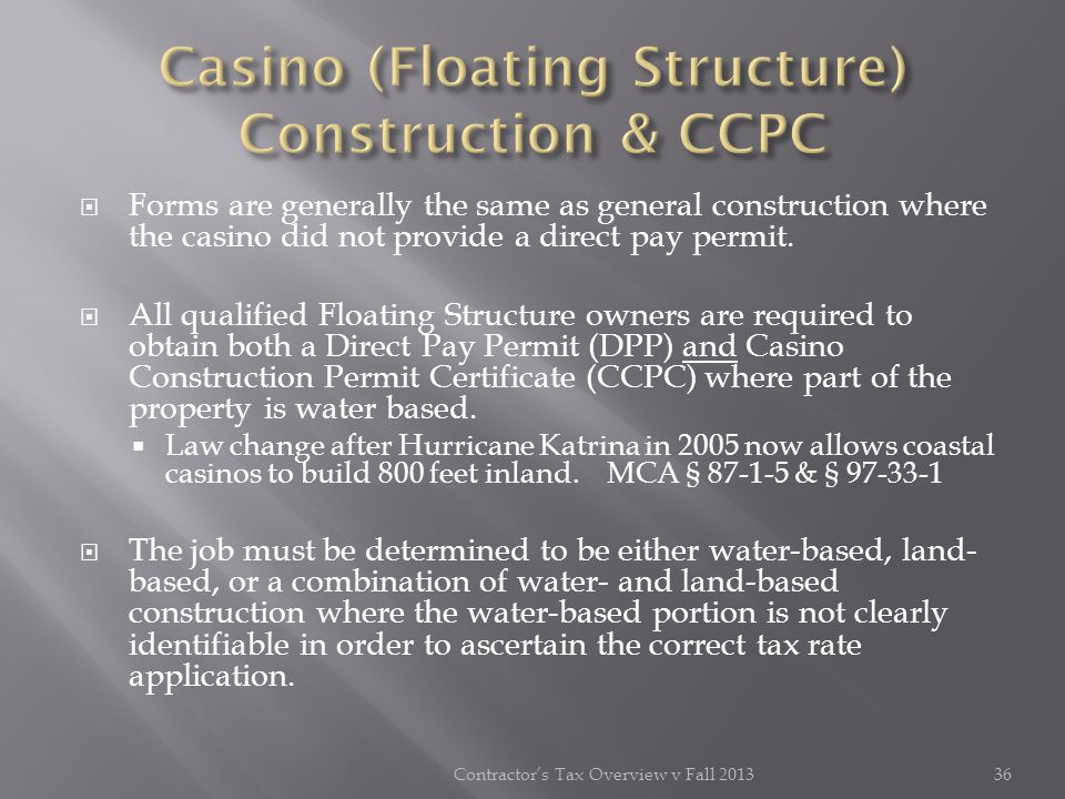 Casino (Floating Structure) Construction & CCPC