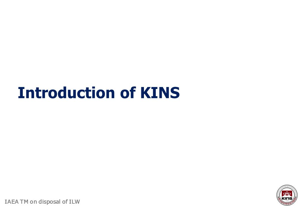 Introduction of KINS
