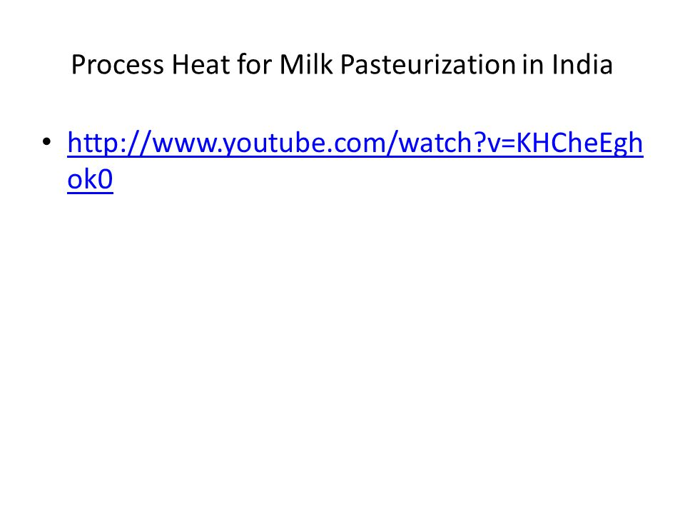 Process Heat for Milk Pasteurization in India