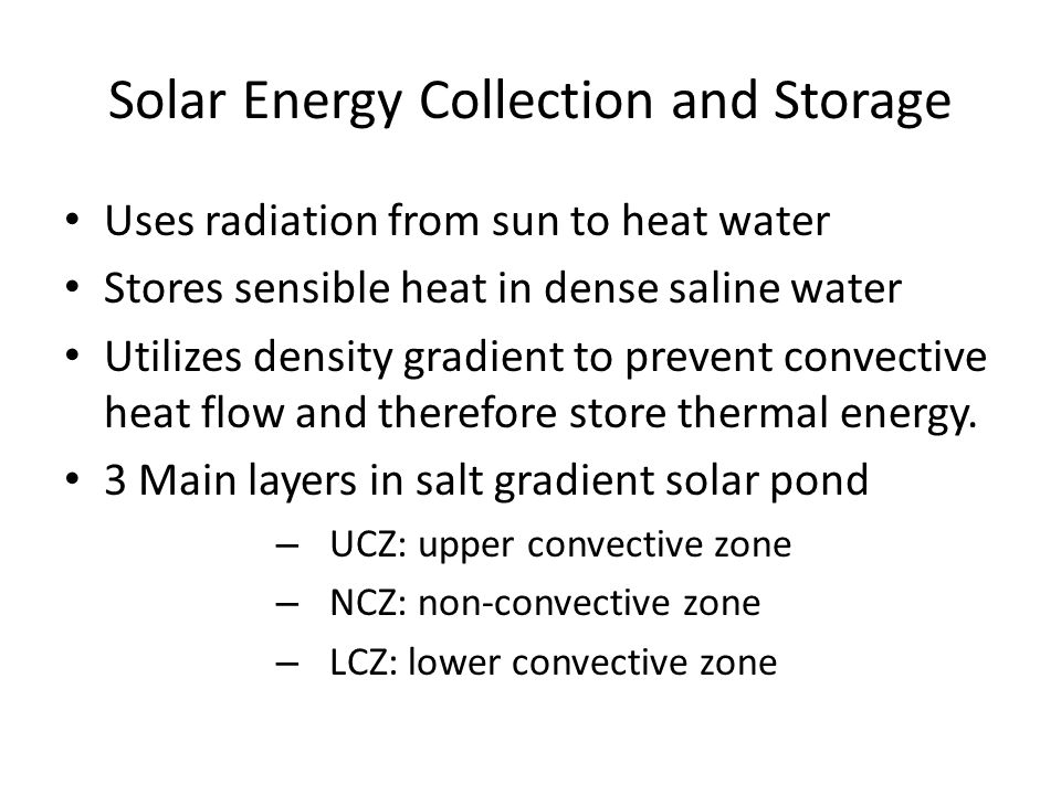 Solar Energy Collection and Storage