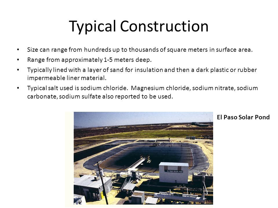 Typical Construction Size can range from hundreds up to thousands of square meters in surface area.