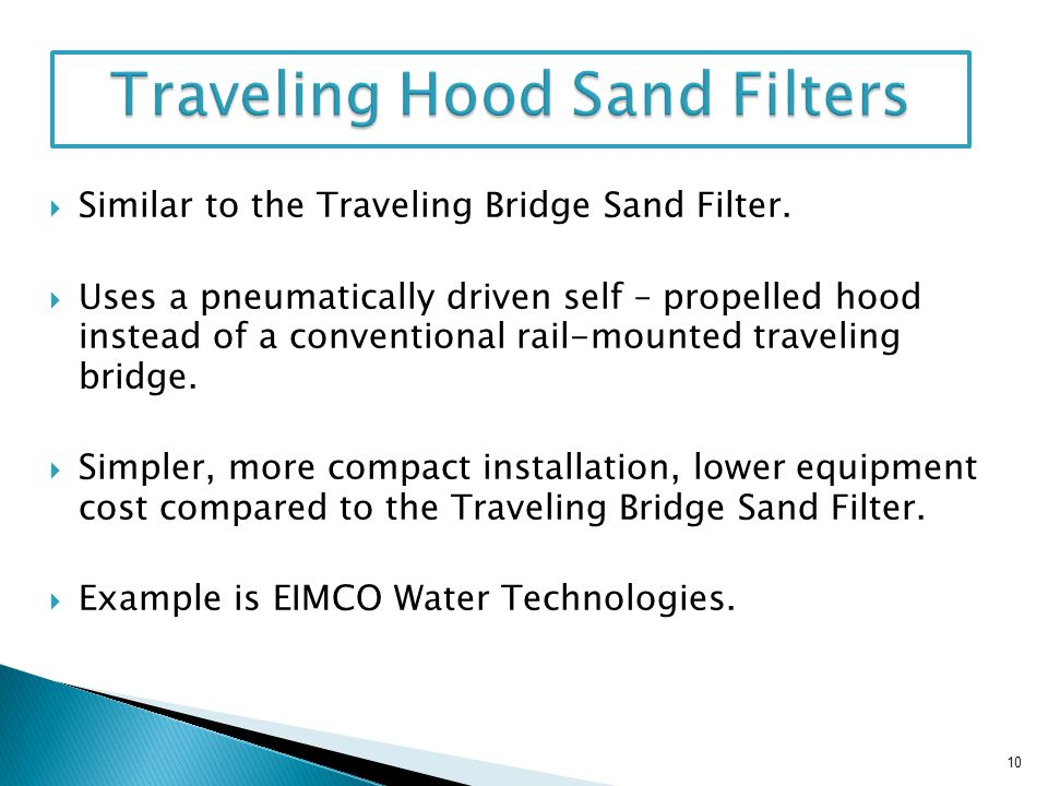 Traveling Hood Sand Filters