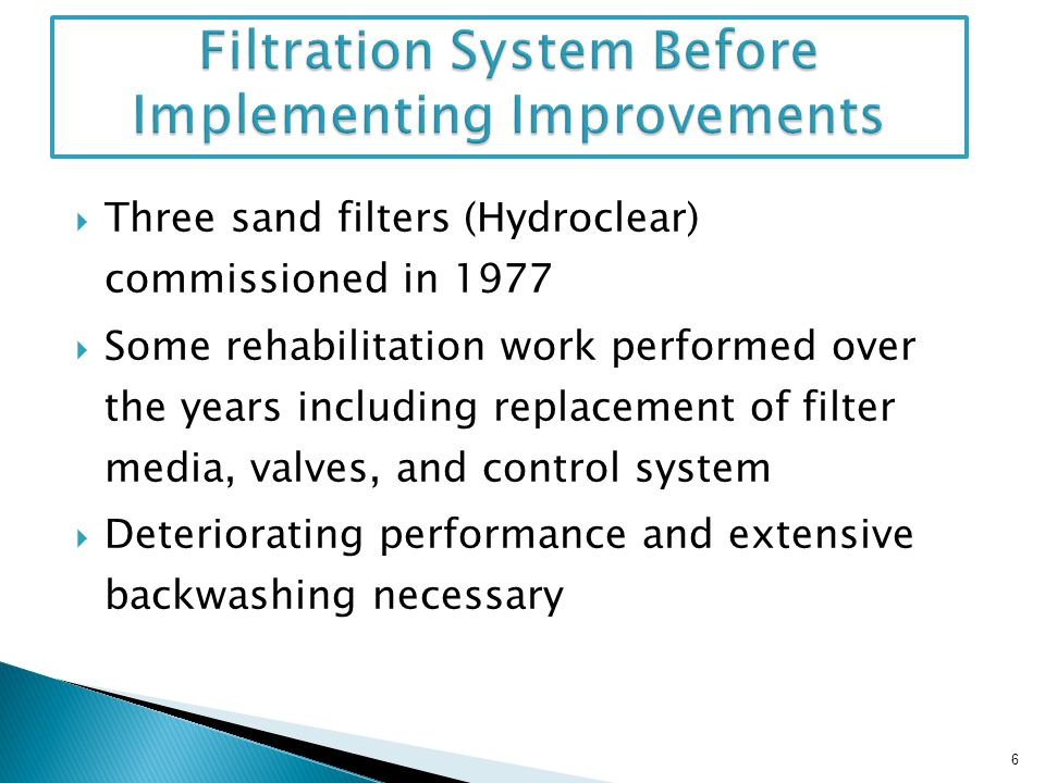 Filtration System Before Implementing Improvements