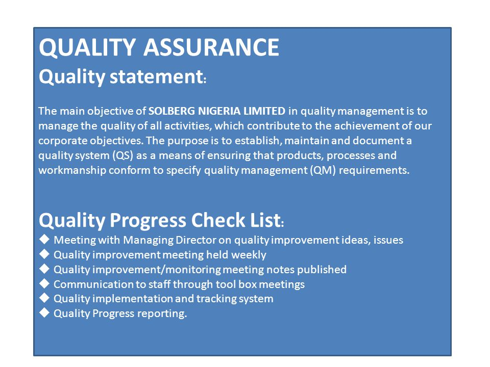 QUALITY ASSURANCE Quality statement: Quality Progress Check List: